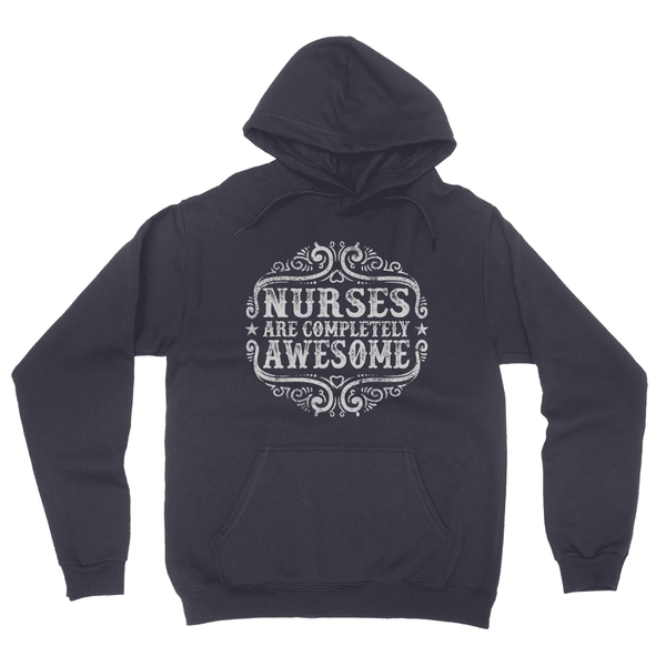 Nurses are Completely Awesome California Fleece Pullover Hoodie