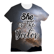 She is the Doctor Sublimation T-Shirt