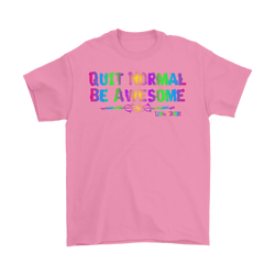 Quit Normal, Be Awesome Paint Effect T-Shirt Mens