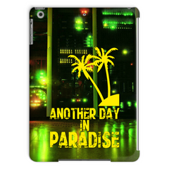 Love and Design Brand - Another Day In Paradise - Computer/IT Staff Tablet Case