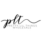 Pretty Lil Things PLT Wholesale