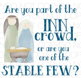 Are you part of the inn crowd or are you one of the stable few - Dye Sub Heat Transfer Sheet