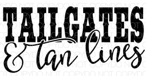 Tailgates & Tan Lines black - Dye Sub Heat Transfer Sheet