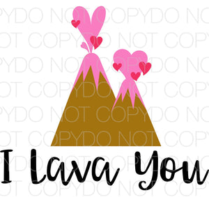 I Lava You - Dye Sub Heat Transfer Sheet