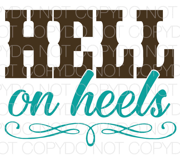 Hell on Heels - Dye Sub Heat Transfer Sheet