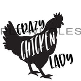 Crazy Chicken Lady - Dye Sub Heat Transfer Sheet