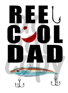 Reel Cool Dad - Dye Sub Heat Transfer Sheet
