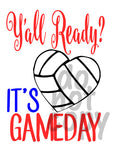 Yall Ready Its Game Day Volleyball - Dye Sub Heat Transfer Sheet