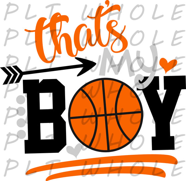 That's My Boy Basketball - Dye Sub Heat Transfer Sheet