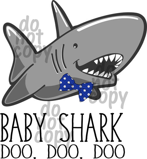 Baby Shark Boy Doo Doo Doo - Dye Sub Heat Transfer Sheet