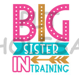 Big Sister In Training - Dye Sub Heat Transfer Sheet