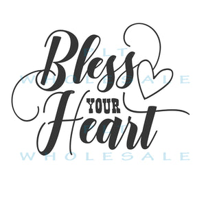 Bless Your Heart - Dye Sub Heat Transfer Sheet