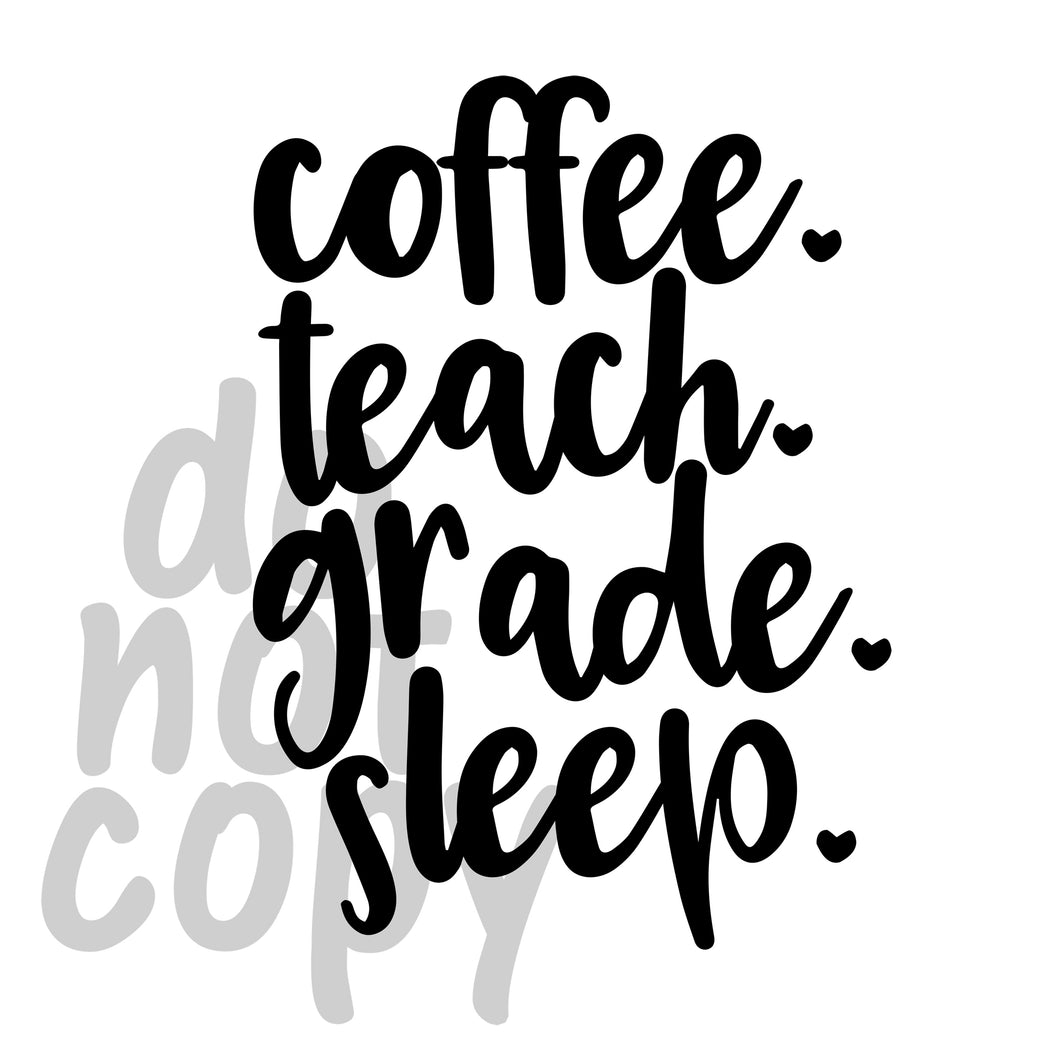 Coffee Teach Grade Sleep - Dye Sub Heat Transfer Sheet