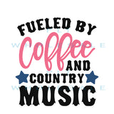 Fueled By Coffee and Country Music - Dye Sub Heat Transfer Sheet