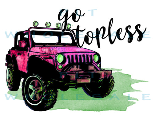Go Topless Jeep - Dye Sub Heat Transfer Sheet