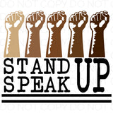 Stand Up Speak Up - HTV Transfer