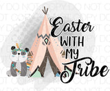 Easter with my tribe pink - Dye Sub Heat Transfer Sheet