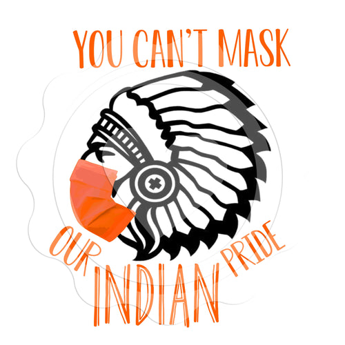 You Can't Mask Our Indian pride (Orange)- Digital Download