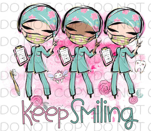 Keeping Smiling Dental Staff - Dye Sub Heat Transfer Sheet