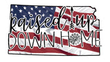 Raised Up Down Home Kansas - Dye Sub Heat Transfer Sheet