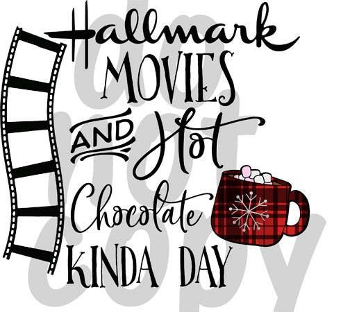 Movies and Hot Chocolate Kinda Day Red - Dye Sub Heat Transfer Sheet