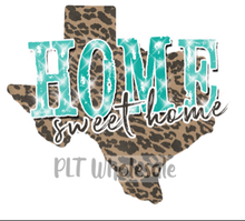 Texas Leopard Home Sweet Home - Dye Sub Heat Transfer Sheet