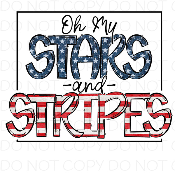 Oh My Stars and Stripes - HTV Transfer