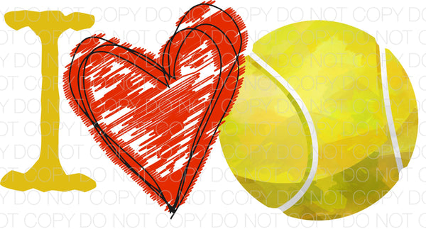 I love tennis - Dye Sub Heat Transfer Sheet