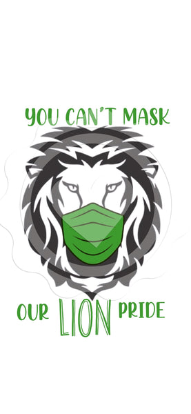 You Can't Mask Our Lion Pride (Green) - Digital Download
