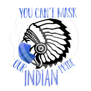 You Can't Mask Our Indian pride (royal blue)- Digital Download
