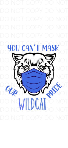 You Can't Mask Our Wildcat Pride (Blue) - Digital Download