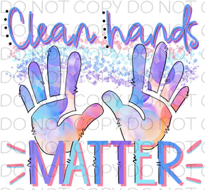 Clean hands matter - Dye Sub Heat Transfer Sheet