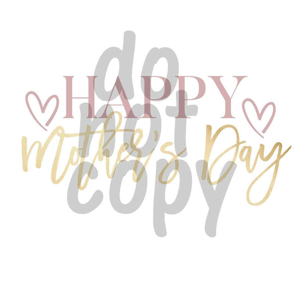 Happy Mother's Day - Dye Sub Heat Transfer Sheet