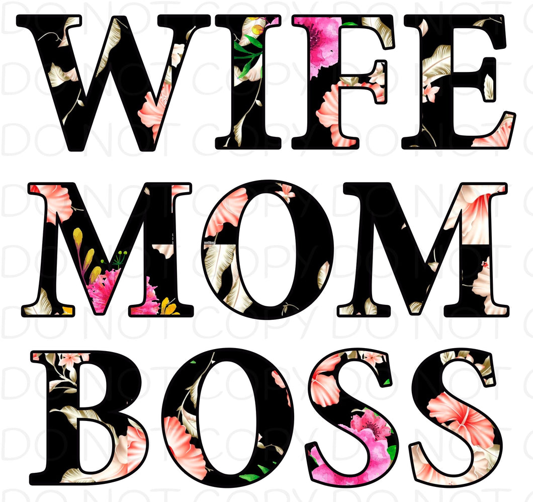 Wife Mom Boss Floral - Dye Sub Heat Transfer Sheet
