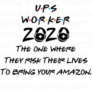 UPS Worker The one where they risk their lives to bring your amazon - HTV Transfer
