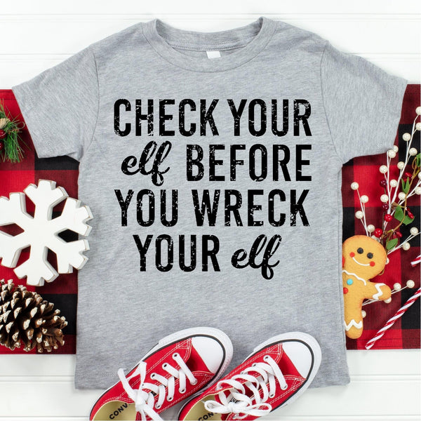 SP200-Check your elf before you wreck your elf YOUTH Screenprint Transfer