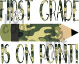 First Grade is on Point Camo - Dye Sub Heat Transfer Sheet