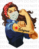 Surgeon Girl Power - Dye Sub Heat Transfer Sheet