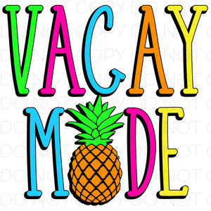 Vacay Mode - Dye Sub Heat Transfer Sheet