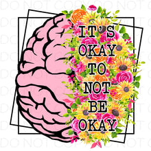 It's ok to not be ok - HTV Transfer