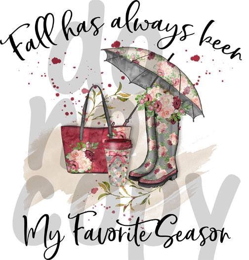 Fall has always been my favorite season - Dye Sub Heat Transfer Sheet