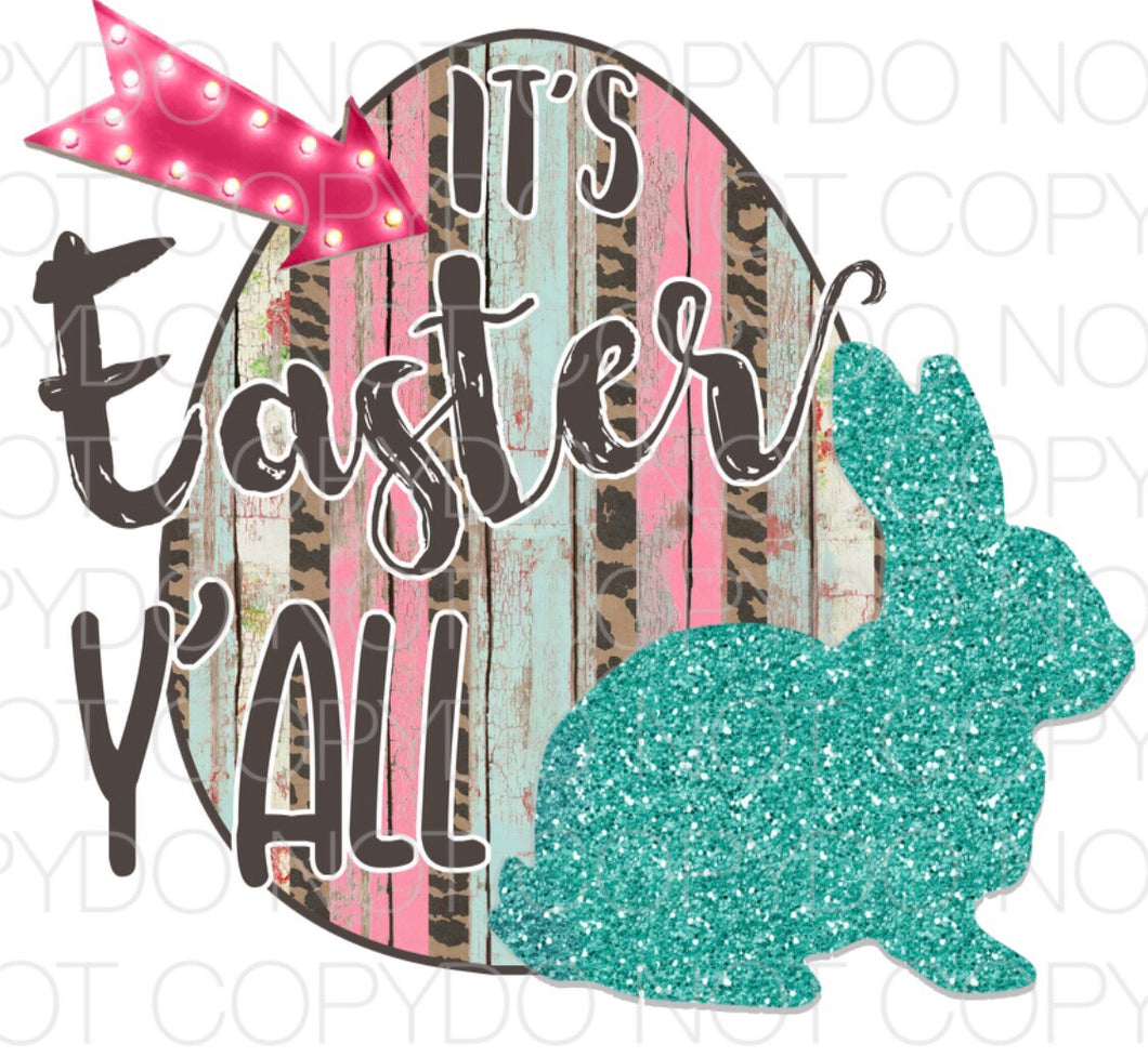 It's Easter Y'all - Dye Sub Heat Transfer Sheet