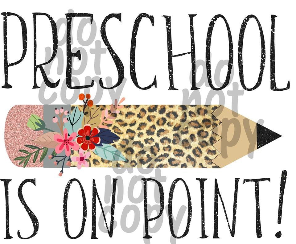 Preschool is on Point Leopard - Dye Sub Heat Transfer Sheet
