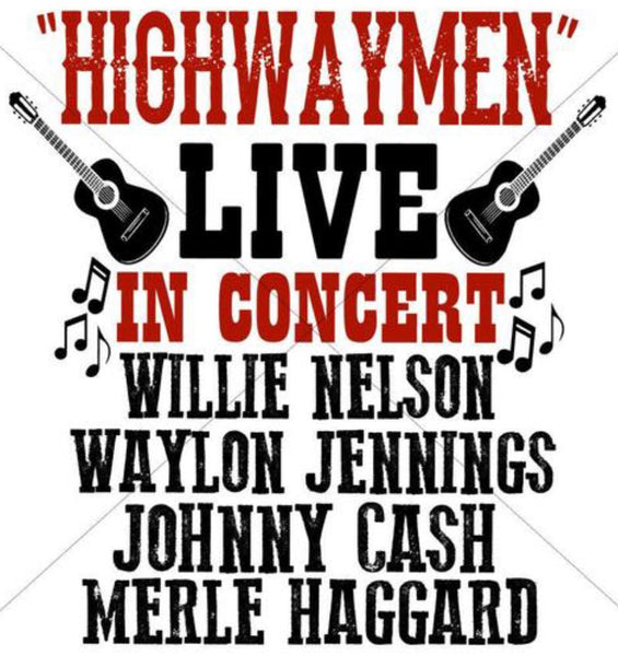 Highwaymen Live in concert Nelson Waylon Cash Merle - Dye Sub Heat Transfer Sheet