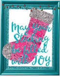 May Your Stocking Be Filled With Joy - Dye Sub Heat Transfer Sheet