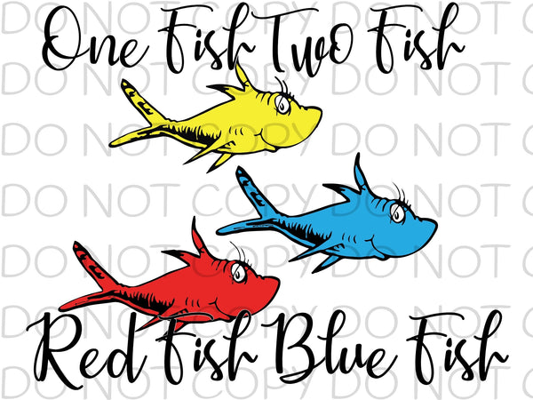 One fish two fish red fish blue fish - HTV Transfer