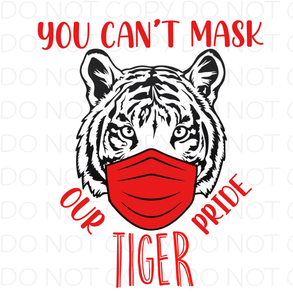 You Can't Mask Our Tiger Pride (Red) - Digital Download