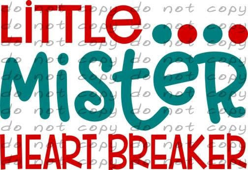 Little Mister Heart Breaker - Dye Sub Heat Transfer Sheet