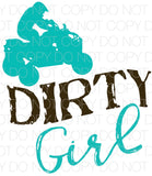 Dirty Girl - Dye Sub Heat Transfer Sheet