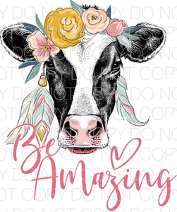 Be Amazing Cow - HTV Transfer